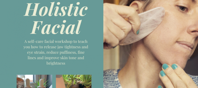 Online Holistic Gua Sha Facial Workshops